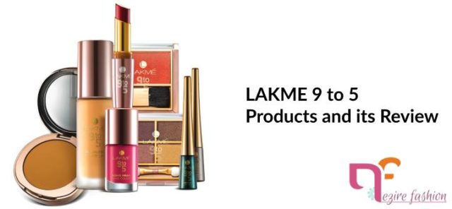 lakme 9 to 5 products